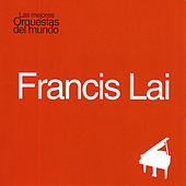 Play & Download Las Mejores Orquestas del Mundo Vol.5: Francis Lai by Francis Lai | Napster