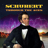 Schubert Through the Ages by Various Artists