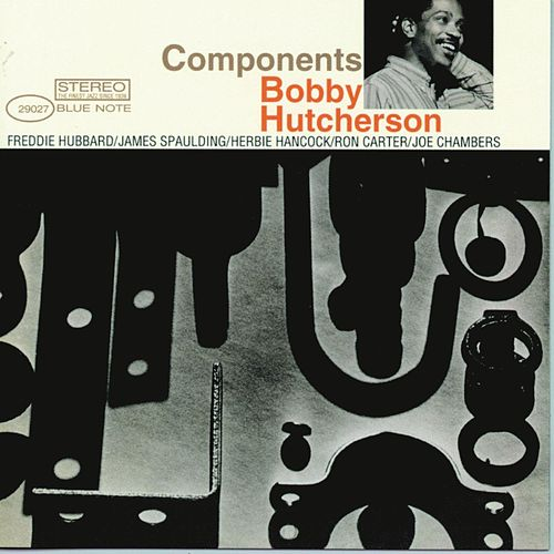 Play & Download Components by Bobby Hutcherson | Napster