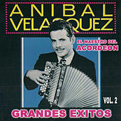 Play & Download Grandes Exitos, Vol. 2 by Anibal Velasquez | Napster