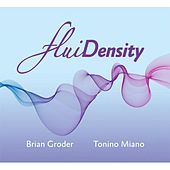 Play & Download Fluidensity by Brian Groder | Napster