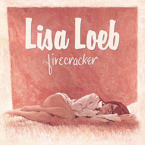 Firecracker by Lisa Loeb