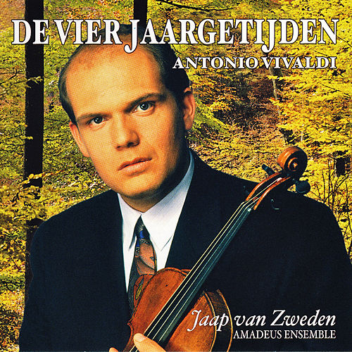 Play & Download Vivaldi: De Vier Jaargetijden (The Four Seasons / Le quattro stagioni) by Jaap van Zweden | Napster