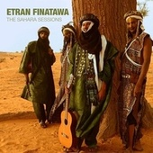 Play & Download The Sahara Sessions by Etran Finatawa | Napster