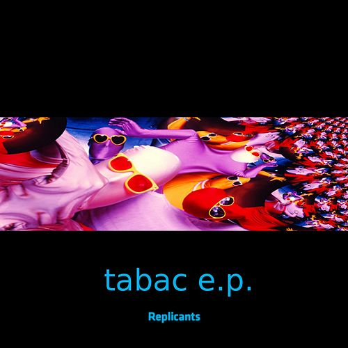 Play & Download Tabac by Replicants | Napster
