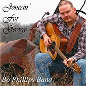 Play & Download Jonesin' for George by Bo Phillips Band | Napster