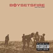 After the Eulogy [Bonus Track] by Boysetsfire