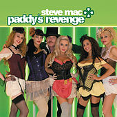 Play & Download Paddy's Revenge by Steve Mac | Napster