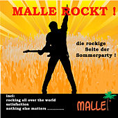 Play & Download Malle Rockt ! (Die rockige Seite der Sommerparty) by Various Artists | Napster
