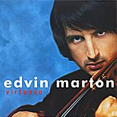 Play & Download Virtuoso by Edvin Marton | Napster