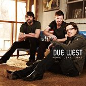 Move Like That by Due West