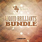 Play & Download Liquid Brilliants Bundle by Various Artists | Napster