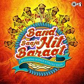 Band Baaja Hit Baraat (Wedding Song Collection) by Various Artists