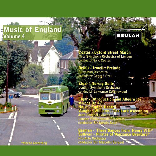 Play & Download Music of England Vol. 4 by Various Artists | Napster