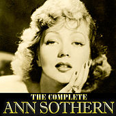 Play & Download The Complete Ann Sothern by Ann Sothern | Napster