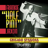 Play & Download Chicago Sessions 1928-1931 by Frankie
