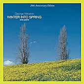 Play & Download Winter Into Spring: 20th Anniversary Edition by George Winston | Napster