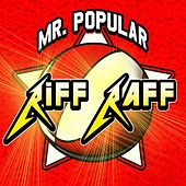Play & Download Mr. Popular by Riff Raff | Napster