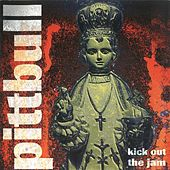 Play & Download Kick out the Jams by Pittbull | Napster