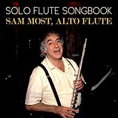 Play & Download Solo Flute Songbook by Sam Most | Napster