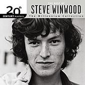 Play & Download 20th Century Masters: The Millennium Collection... by Steve Winwood | Napster
