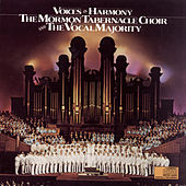 Voices In Harmony by The Mormon Tabernacle Choir