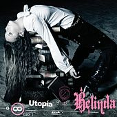 Play & Download Utopia by Belinda | Napster
