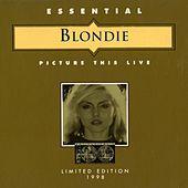 Play & Download Picture This Live by Blondie | Napster