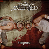 Play & Download Impact by Dew-Scented | Napster