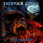 Play & Download Devil's Ground by Primal Fear | Napster