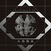 Play & Download A Tribute to Abba by Various Artists | Napster