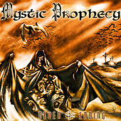Play & Download Never Ending by Mystic Prophecy | Napster