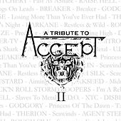 Play & Download A Tribute to Accept Vol.2 by Various Artists | Napster