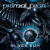 Play & Download Black Sun by Primal Fear | Napster
