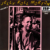 Play & Download Jelly Roll Morton - Vol. III by Jelly Roll Morton | Napster
