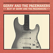 Play & Download Best Of by Gerry and the Pacemakers | Napster