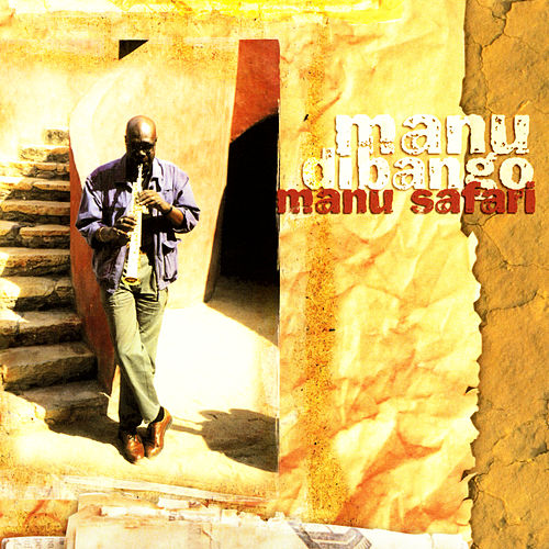 Play & Download Manu Safari by Manu Dibango | Napster