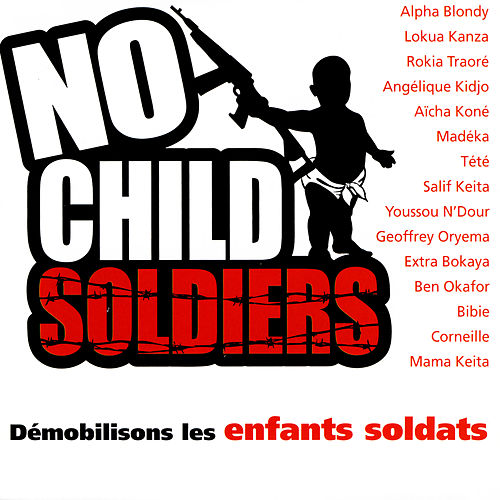 Play & Download No Child Soldiers by Various Artists | Napster
