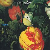 Play & Download Good by Morphine | Napster