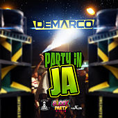 Play & Download Party in JA - Single by Demarco | Napster