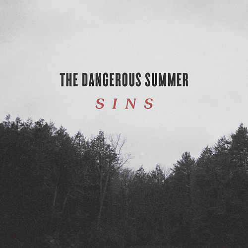 Sins - Single by The Dangerous Summer