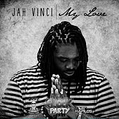 My Love - Single by Jah Vinci