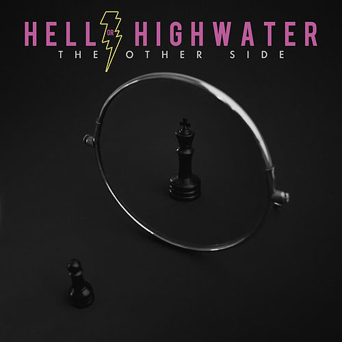 Play & Download The Other Side by Hell Or Highwater | Napster