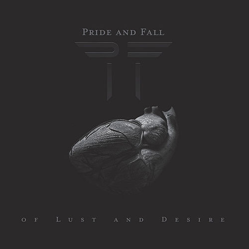 Play & Download Of Lust and Desire by Pride And Fall | Napster