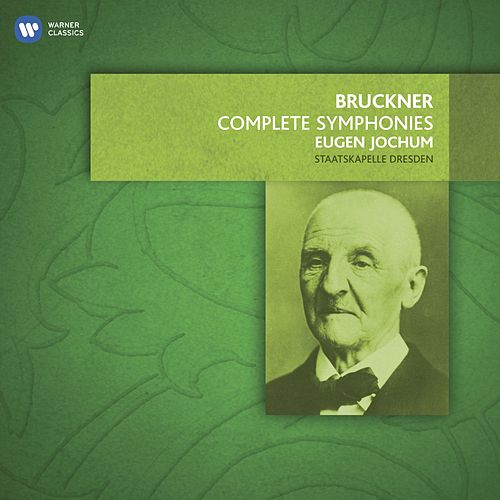 Play & Download Bruckner: The Complete Symphonies by Eugen Jochum | Napster