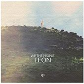 Play & Download Leon by We The People | Napster