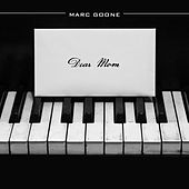 Play & Download Dear Mom by Marc Goone | Napster