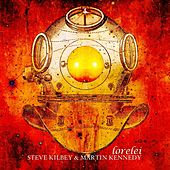 Play & Download Lorelei EP by Steve Kilbey | Napster