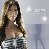 Play & Download Like A Star by Kim Sozzi | Napster