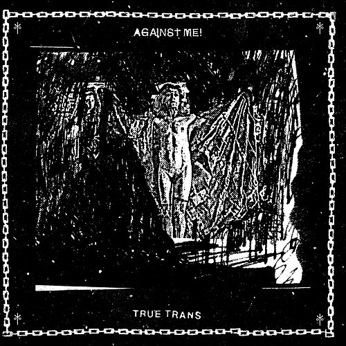 Play & Download True Trans by Against Me! | Napster